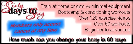Sixty Days to Sexy Bootcamp Workouts