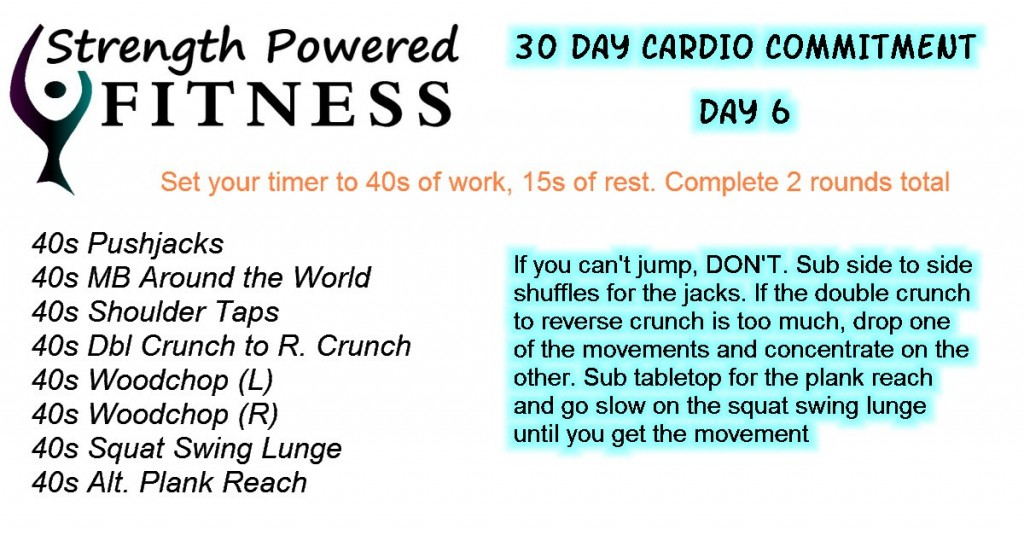 30 day Cardio Commitment DAY 6